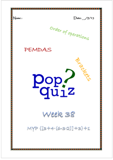 Pop Quiz W38 Pemdas ( MYP2 // 15-16)