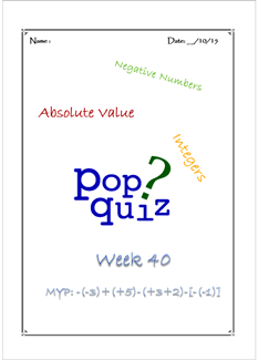 Pop Quiz W40 Integer Additions ( MYP2 // 15-16)