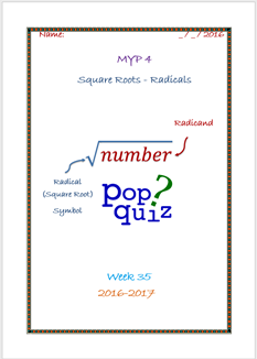 Pop Quiz Square Roots  (Week 35 - MYP4 //16-17)