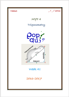 Assessment Trigonometric Ratios  (Week 41 - MYP4 //16-17)