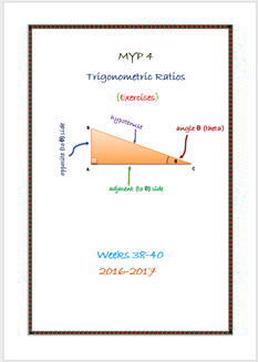 Trigonometric Ratios (Week 38 - MYP4 //16-17)